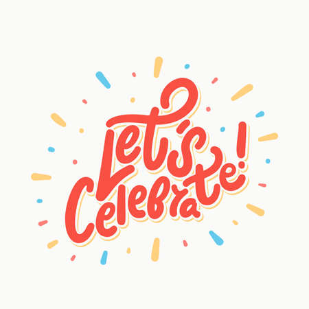 Let's celebrate. Vector lettering. Vector hand drawn illustration. Banco de Imagens - 123770846