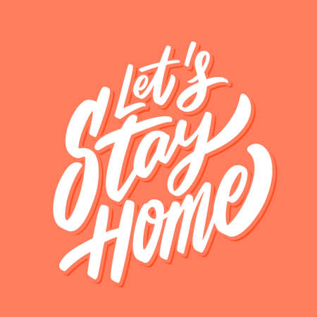 Let's stay home. Vector hand-drawn lettering.