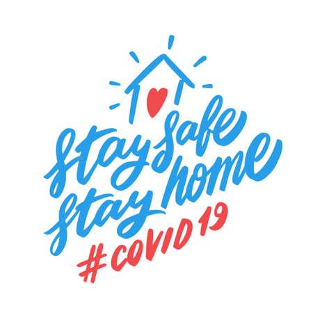 Stay safe. Stay home. COVID 19. Vektorgrafik