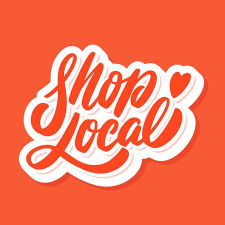 Shop local. Vector lettering. Ilustração Vetorial