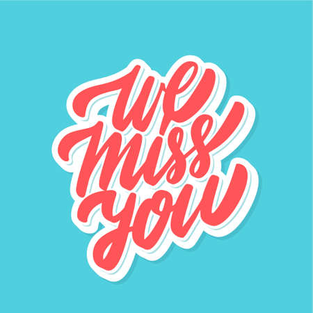 We miss you. Vector lettering card.