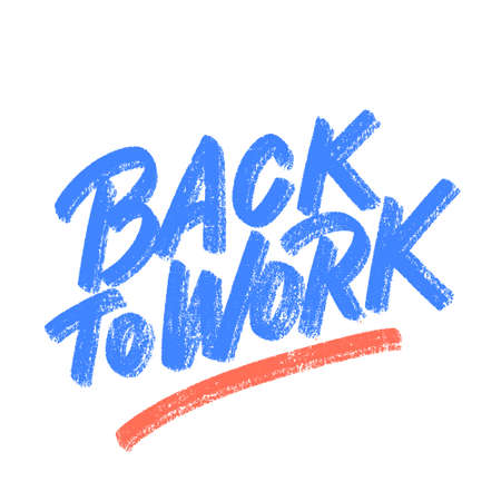 Back to work. Vector lettering sign. Illusztráció