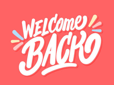 Welcome back. Vector lettering banner.