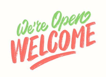 Were open, welcome. Vector sign.