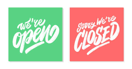 Were open. Sorry, were closed. Vector lettering.