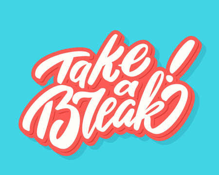 Take a break. Vector hand drawn lettering banner. Stock fotó