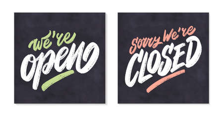 Were open. Sorry, were closed. Vector chakboard sign.