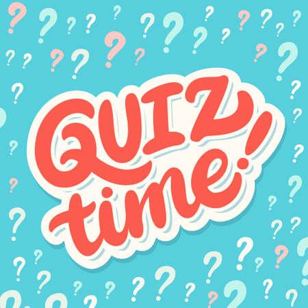 Quiz time. Vector lettering banner. Illustration