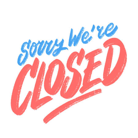 Sorry, were closed. Vector chakboard sign.