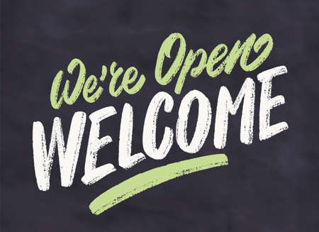 Were open, welcome. Vector chalkboard sign.