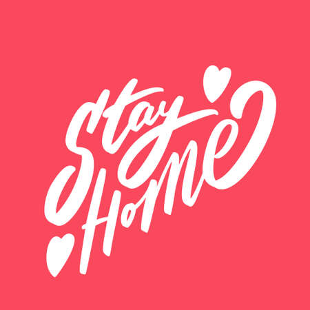 Stay home. Vector lettering.