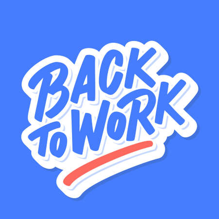 Back to work. Vector lettering sign.  イラスト・ベクター素材