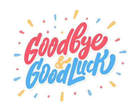 Goodbye and Good luck. Farewell card. Vector lettering.  イラスト・ベクター素材