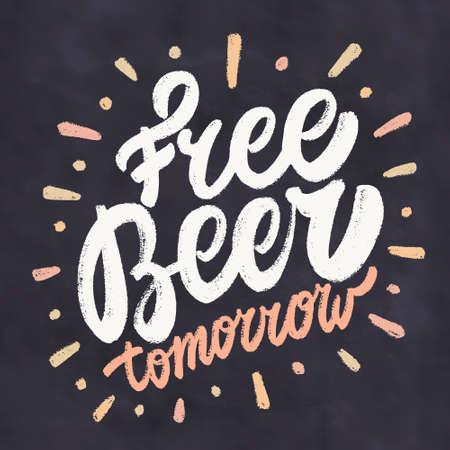 Free Beer Tomorrow. Chalkboard sign.