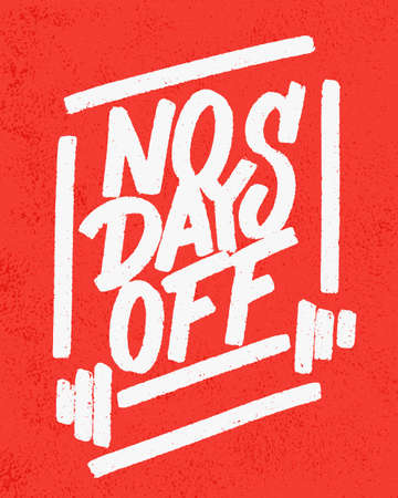 No days off. Motivational poster. Vector lettering. 일러스트