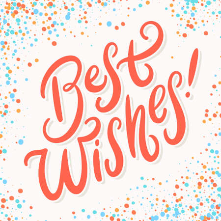 Best wishes. Greeting card. Vector hand drawn lettering.