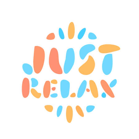 Just relax. Vector lettering banner.