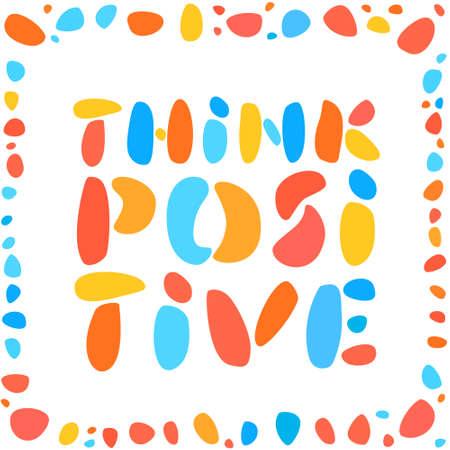 Think positive. Vector lettering banner. 向量圖像
