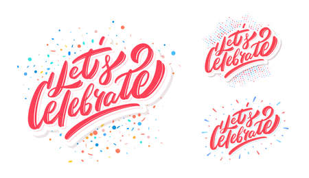 Lets celebrate. Vector lettering set. Иллюстрация
