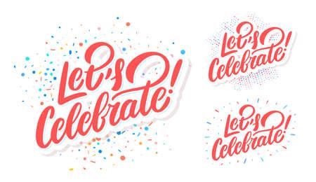 Lets celebrate. Vector lettering set. 일러스트