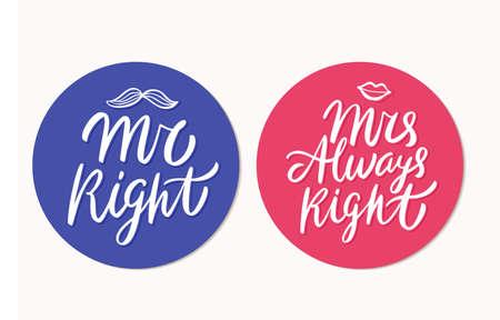 Mr Right, Mrs Always Right. Vector lettering. Vecteurs