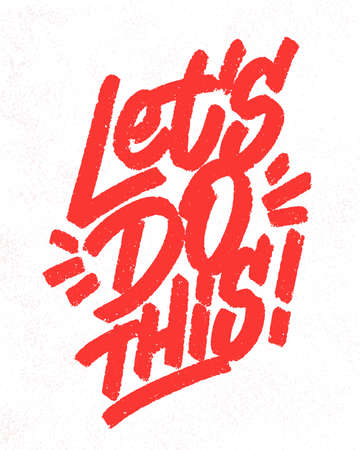 Lets do this. Vector lettering poster.