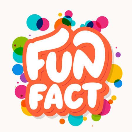 Fun fact. Vector lettering banner.