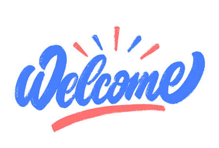 Welcome. Vector hand drawn lettering sign.