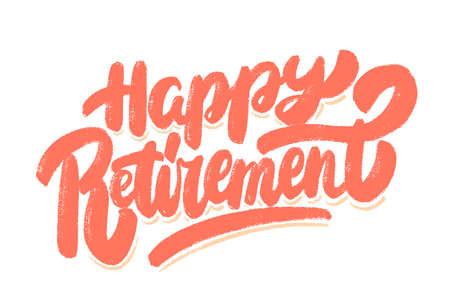 Happy retirement. Vector lettering banner.