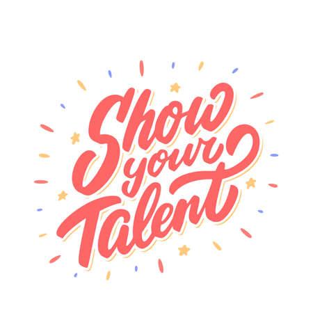 Show your talent. Vector banner. 일러스트