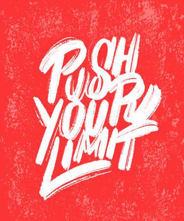 Push your limit. Motivation poster. Vector lettering.