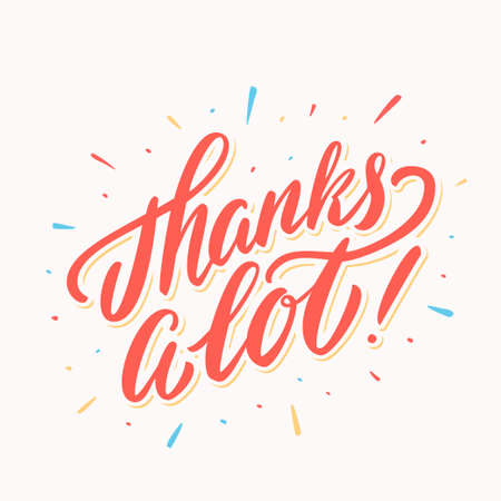 Thanks a lot. Thank you vector lettering card. 일러스트
