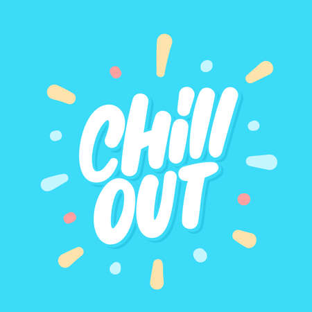 Chill out. Vector lettering. Vettoriali