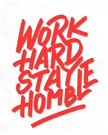 Work hard, stay humble. Vector lettering. Motivational poster. 일러스트