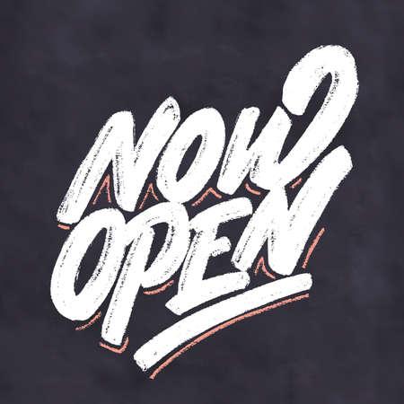 Now open. Vector chalk lettering banner.