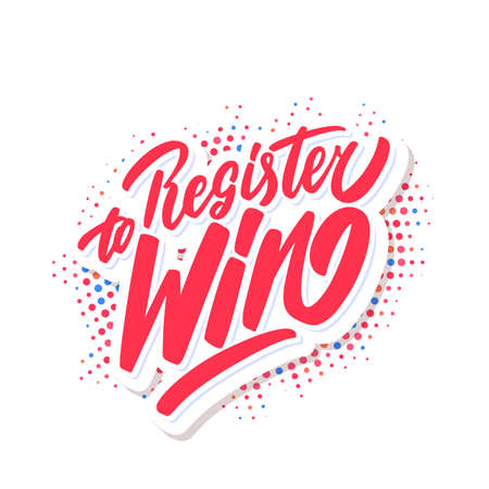 Register to win. Vector lettering.