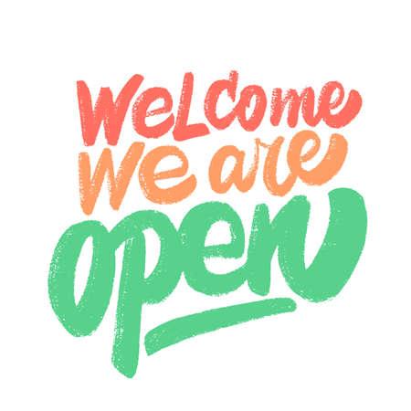 Welcome, we are open. Vector sign. Иллюстрация