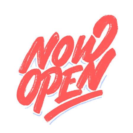 Now open. Vector lettering banner. Иллюстрация