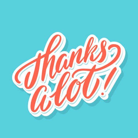 Thanks a lot. Thank you vector lettering card. Иллюстрация