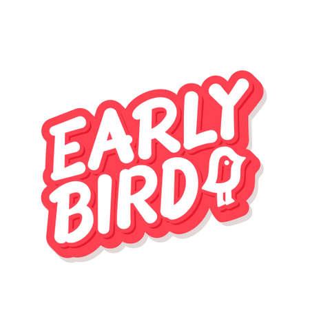 Early bird. Vector lettering icon. Иллюстрация