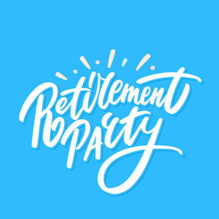 Retirement party. Vector lettering banner.