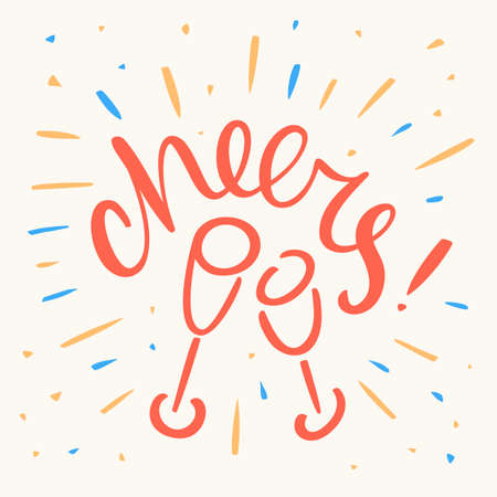 Cheers. Greeting card. Vector lettering.