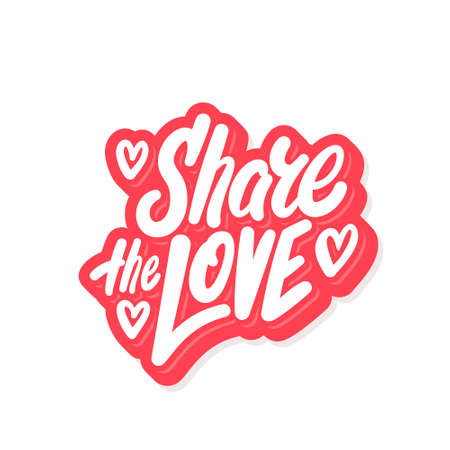 Share the love. Vector lettering.