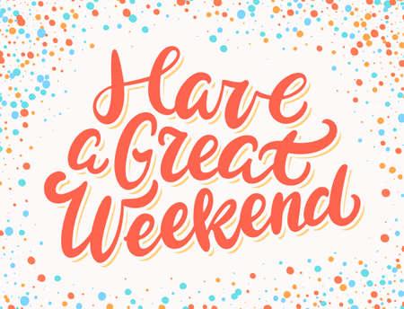 Have a great weekend. Vector banner. Vektoros illusztráció