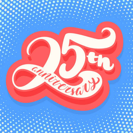 25th anniversary card. Vector lettering.