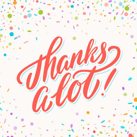 Thanks a lot. Thank you vector handwritten lettering card. 일러스트