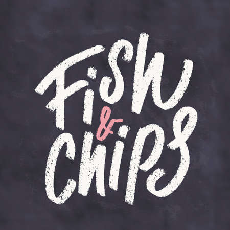 Fish and chips. Vector handwritten chalkboard lettering sign.
