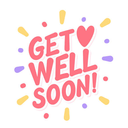 Get well soon. Vector lettering card.