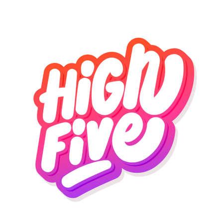 High five Vector handwritten text. 일러스트