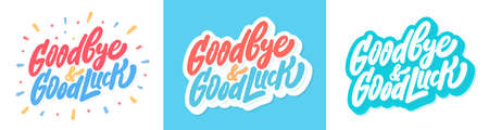 Goodbye and Good luck. Farewell card Vector lettering.